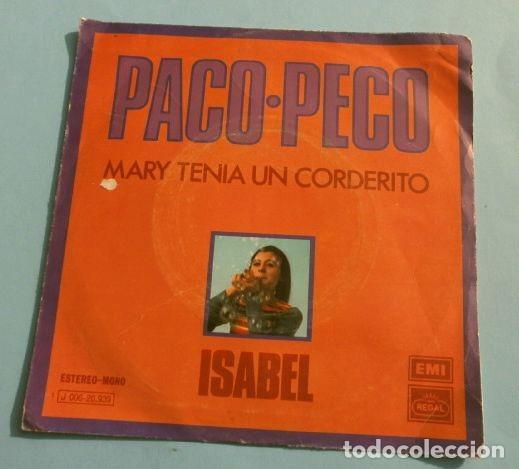 ISABEL (SINGLE EDICIÓN ESPAÑOLA 1972) PACO PECO - MARY TENIA UN CORDERITO (PAUL MC CARTNEY) (RARO) (Música - Discos - Singles Vinilo - Solistas Españoles de los 70 a la actualidad)
