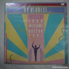 Discos de vinilo: JOHN WILIAMS AND THE BOSTON POPS ORCHESTRA - BY REQUEST… - LP 1987 USA . Lote 151846438