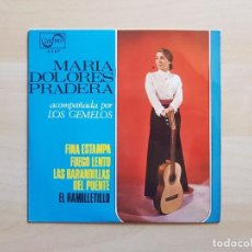 Discos de vinilo: MARIA DOLORES PRADERA - FINA ESTAMPA - EL RAMILLETILLO - SINGLE - VINILO - ZAFIRO - 1965. Lote 151851434