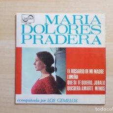 Discos de vinilo: MARIA DOLORES PRADERA - EL ROSARIO DE MI MADRE - SINGLE - VINILO - ZAFIRO - 1965. Lote 151851786