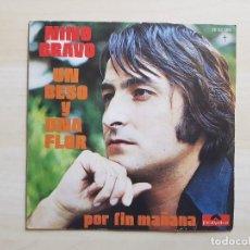 Discos de vinilo: NINO BRAVO - UN BESO Y UNA FLOR - SINGLE - VINILO - POLYDOR - 1973. Lote 151853334