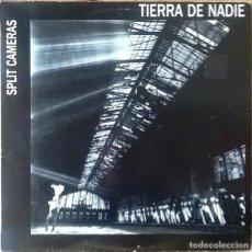 Discos de vinilo: SPLIT CAMERAS : TIERRA DE NADIE [ESP 1986] EP 12'. Lote 151853342