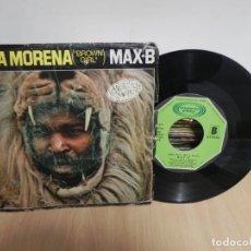 Discos de vinilo: SINGLE DE MAX.B-NIÑA MORENA-1979 (VER FOTO VER ESTADO FUNDA O CARATULA) . Lote 151857934