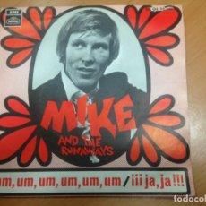 Discos de vinilo: SINGLE EDITADO EN ESPAÑA MIKE AND THE RUNAWAYS - CANTANTE LOS BRAVOS-UM UM UM - JAJAJA. Lote 151858394