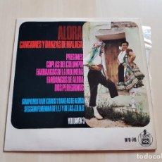 Discos de vinilo: ALORA - CACIONES Y DANZAS DE MALAGA - SINGLE - VINILO - HISPAVOX - 1966. Lote 151861662