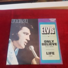 Discos de vinilo: ELVIS PRESLEY ONLY BELIEVE + LIFE EDICIÓN ESPAÑOLA BLANCO PROMOCIONAL BUEN ESTADO. Lote 151869588