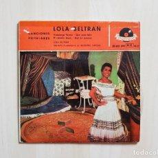 Discos de vinilo: LOLA BELTRAN - CANCIONES POPULARES - SINGLE - VINILO - POLYDOR - 1958. Lote 151871150
