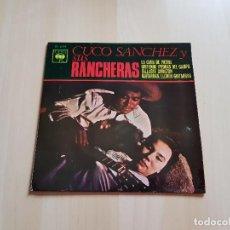 Discos de vinilo: CUCO SANCHEZ Y SUS RANCHERAS - SINGLE - VINILO - CBS - 1966. Lote 151872314
