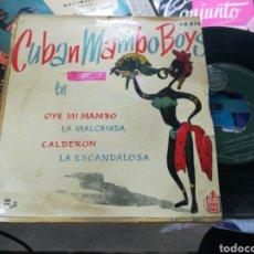 Discos de vinilo: CUBAN MAMBO BOYS EN OYE MI MAMBO + 3 ESPAÑA 1958. Lote 151872973