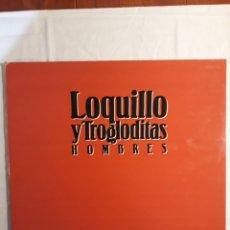 Disques de vinyle: LOQUILLO Y LOS TROGLODITAS.HOMBRES. LP 1991.. Lote 151873161