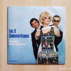 Discos de vinilo: LOS 3 SUDAMERICANOS - CÁNDIDA - SINGLE - VINILO - BELTER - 1970. Lote 151873242