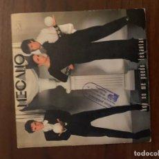 Discos de vinilo: MECANO – HOY NO ME PUEDO LEVANTAR / QUIERO VIVIR EN LA CIUDAD SELLO: CBS – CBS A-1192, CBS – CBS . Lote 151873758