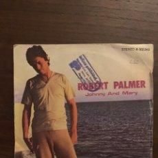Discos de vinilo: ROBERT PALMER ?– JOHNNY & MARY SELLO: ISLAND RECORDS ?– A-102.243 FORMATO: VINYL, 7 . Lote 151874834