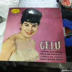 Discos de vinilo: GELU EP CUATRO GUITARRAS + 3 1963. Lote 151883132