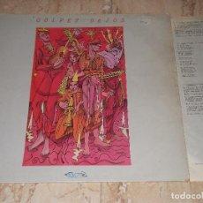 Discos de vinilo: GOLPES BAJOS. NUEVOS MEDIOS 1983-CONTIENE FUNDA CON LETRAS-. Lote 151885178