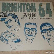 Discos de vinilo: BRIGHTON 64 - MAXI - PALABRAS CON SABOR / MALA SEÑAL - EMI 1987. Lote 151889158