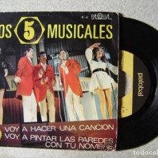 Discos de vinilo: LOS 5 MUSICALES.VOY A HACER UNA CANCION.+ 1...PEDIDO MINIMO 5€. Lote 151895226