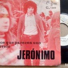 Discos de vinilo: SINGLE (VINILO) DE JERONIMO AÑOS 70. Lote 151922278