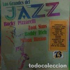 Discos de vinilo: ZOOT SIMS, BUCKY PIZZARELLI SPECIAL GUEST BUDDY RICH - LOS GRANDES DEL JAZZ 73 (LP) LABEL:SARPE CAT. Lote 151927586