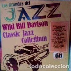 Discos de vinilo: WILD BILL DAVISON / CLASSIC JAZZ COLLEGIUM - LOS GRANDES DEL JAZZ 66 (LP) LABEL:SARPE CAT#: GJ-66 . Lote 151928214
