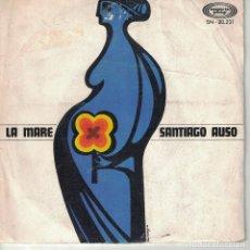 Discos de vinilo: SANTIAGO AUSO - MATER ADMIRABILIS / MATER INFIDELIS (SINGLE ESPAÑOL. MOVIEPLAY 1969). Lote 151941366
