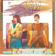Discos de vinilo: SAU - TU HO ESPERES TOT DE MI (SINGLE PROMO ESPAÑOL, EMI 1991). Lote 151951978