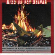 Discos de vinilo: SAU - AIXO ES POT SALVAR (SINGLE PROMO ESPAÑOL, EMI 1992). Lote 151952198