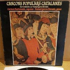 Discos de vinilo: CARMEN BUSTAMANTE - MANUEL GARCIA MORANTE / CANÇONS POPULARS CATALANES / LP - PDI / MBC. ***/***. Lote 151961342