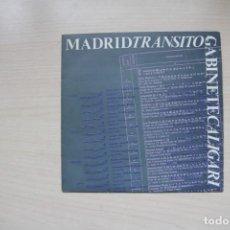Discos de vinilo: GABINETE CALIGARI - RAREZA - B.S.O. PELÍCULA MADRID TRANSITO - SELLO TRES CIPRESES. Lote 151970302