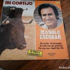 Discos de vinilo: MANOLO ESCOBAR. MI CORTIJO. VINILO Y CARPETA BUEN ESTADO. Lote 151992302