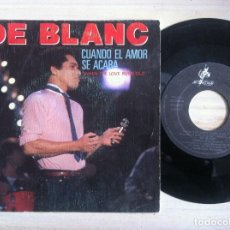 Discos de vinilo: DE BLANC - WHEN LOVE RUNS OUT / WAYS OF THE WORLD - SINGLE PROMOCIONAL 1983 - AVATAR RECORDS. Lote 151994186