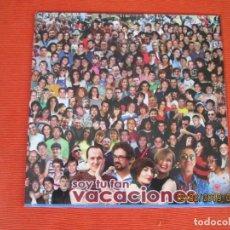 Discos de vinilo: VACACIONES – SOY TU FAN. Lote 152007810