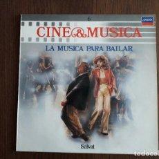 Discos de vinilo: DISCO VINILO LP CINE & MÚSICA, LA MÚSICA PARA BAILAR. SALVAT AÑO 1987. Lote 152012034