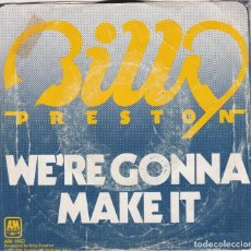 Discos de vinilo: BILLY PRESTON,WE´RE GONNA MAKE IT EDICION USA DEL 73. Lote 152014798