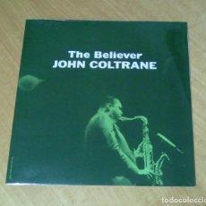 Discos de vinilo: JOHN COLTRANE - THE BELIEVER JOHN COLTRANE (LP 2018, WAX LOVE VLV82048) PRECINTADO. Lote 152032930