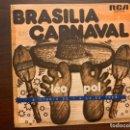 Discos de vinilo: LÉO-POL – BRASILIA CARNAVAL SELLO: RCA – SPBO-9286 FORMATO: VINYL, 7 , 45 RPM, SINGLE PAÍS: SPAIN. Lote 152036414