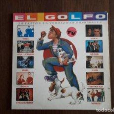 Discos de vinilo: DISCO VINILO LP DOBLE EL GOLFO, 24 ÉXITOS EN VERSION ORIGINALES, 6T-0572-DL AÑO 1989. Lote 152045538
