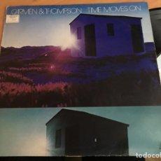Discos de vinilo: CARMEN & THOMPSON (TIME MOVES ON) LP ESPAÑA 1983 (VIN-G1). Lote 152046274