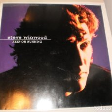 Discos de vinilo: LP STEVE WINWOOD. KEEP ON RUNNING. ISLAND 1981 SPAIN (DISCO PROBADO Y BIEN, SEMINUEVO). Lote 152047930