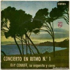 Discos de vinilo: RAY CONNIFF, SU ORQUESTA Y COROS - CONCIERTO EN RITMO N.º 1 - EP SPAIN 1960 - PHILIPS 429 670 BE. Lote 152048278