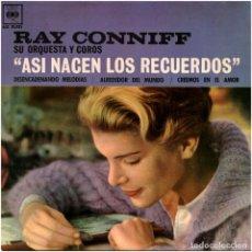 Discos de vinilo: RAY CONNIFF SU ORQUESTA Y COROS – ASÍ NACEN LOS RECUERDOS - EP SPAIN 1962 - CBS AGS 20.035. Lote 152048754
