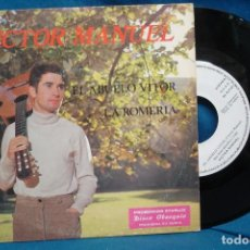 Discos de vinilo: VICTOR MANUEL - EL ABUELO VITOR/ LA ROMERIA - PROMO STARLUX 1982. Lote 152050526
