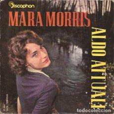 Discos de vinilo: EP MARA MORRIS / ALDO ATTUALI DISCOPHON 17086 SPAIN 1060. Lote 152094842