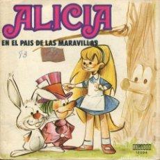 Discos de vinilo: ALICIA EN EL PAIS DE LAS MARAVILLAS (SINGLE ORLADOR CON LIBRETO 1973). Lote 152107210