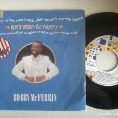 Discos de vinilo: BOBBY MCFERRIN - DON´T WORRY BE HAPPY / SIMPLE PLEASURES - SINGLE 1988 - EMI. Lote 152113714