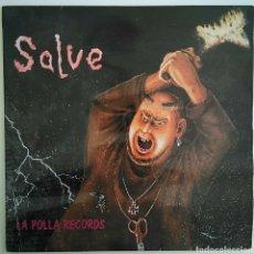Discos de vinilo: LA POLLA RECORDS - SALVE - OIHUKA – O-126-LP - ESPAÑA - 1984 - ENCARTES 4 PÁGINAS. Lote 152140212