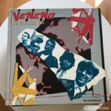 Discos de vinilo: VENENO - SI TÚ, SI YO - 12'' MAXISINGLE EPIC 1984. Lote 152144230