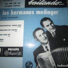Discos de vinilo: LOS HERMANOS MEDINGER - BAILANDO E.P. - ORIGINAL ESPAÑOL - PHILIPS RECORDS AÑOS 50 MONO - MUY NUEVO5. Lote 152147946