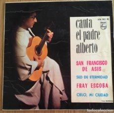 Discos de vinilo: CANTA EL PADRE ALBERTO EP PHILIPS AÑO 1964. Lote 152154326
