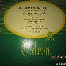 Discos de vinilo: ROBERTO INGLEZ - ALMA Y CORAZON EP - ORIGINAL ESPAÑOL - ODEON RECORDS AÑOS 50 -. Lote 152166322